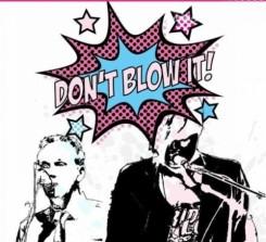 don't blow it (2)