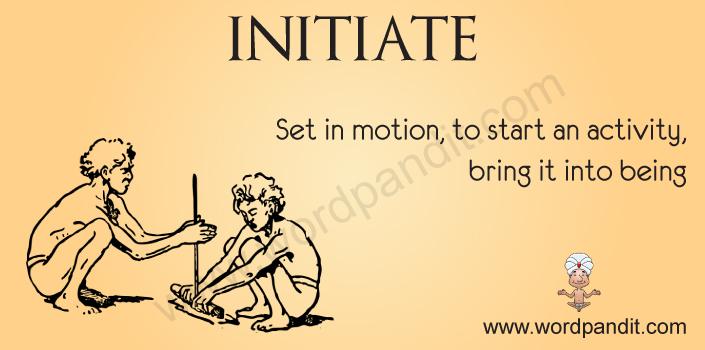 Initiate